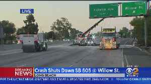 Southbound 605 In Long Beach Could Reopen After Big Rig Carrying Carnival Ride Overturns [Video]