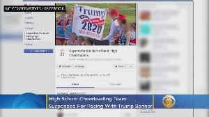 Cheerleading Squad On Probation After Trump 2020 Banner Displayed Before Game [Video]