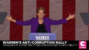 Elizabeth Warren Rally in NYC Focuses on Anti-Corruption [Video]