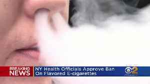 NY Health Officials Approve Ban On Flavored E-Cigarettes [Video]