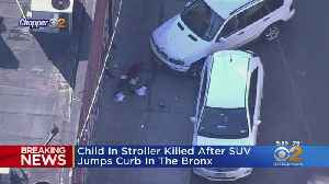 1-Year-Old Killed After SUV Strikes Stroller In The Bronx [Video]