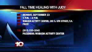 Fall Time Healing With Judy Monday September 23rd 1pm-4pm [Video]