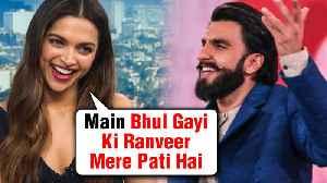 Deepika Padukone Forgets That She is Married To Ranveer Singh | Watch Video [Video]