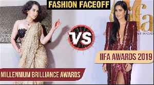 Kangana Ranaut VS Katrina Kaif | IIFA Rocks 2019 VS Millennium Brilliance Awards 2019 Thailand [Video]