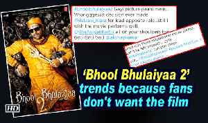 News video: Bhool Bhulaiyaa 2' trends because fans don't want the film