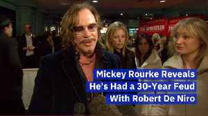 The Situation Between Mickey Rourke And Robert De Niro [Video]