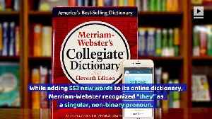 News video: Merriam-Webster Officially Recognizes 'They' as Singular Pronoun