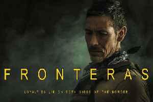 Fronteras movie - Steve Oropeza, Steven Sean Garland [Video]