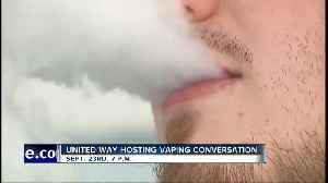 United Way of Treasure Valley hosting vaping conversation [Video]