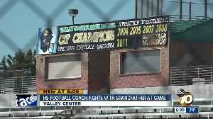 Valley Center High coach fights with grandfather at game [Video]