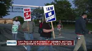 Contract talks between GM, union continue is second day of strike [Video]
