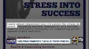 Helping Valley parents tackle teen stress [Video]
