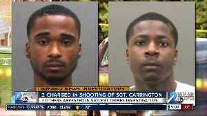 Two arrested for August shooting of BPD Sergeant Isaac Carrington [Video]