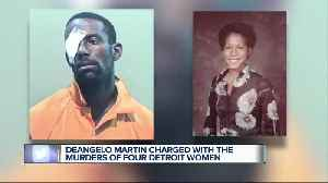 Deangelo Martin charged with the murders of 4 Detroit women [Video]