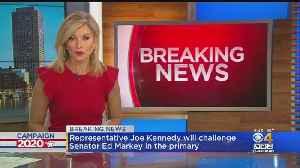 Rep. Joe Kennedy WilL Challenge Sen. Markey In Primary [Video]