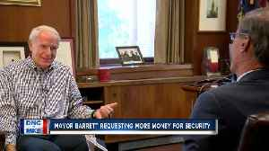 Mayor Barrett talks boosting the budget for security at the 2020 DNC [Video]