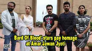 'Bard Of Blood' stars pay homage at Amar Jawan Jyoti [Video]