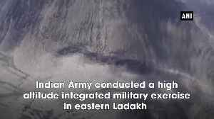 Indian Army conducts a high altitude integrated military exercise in Ladakh [Video]