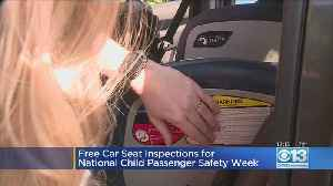 Free Car Seat Inspections For National Child Passenger Safety Week [Video]