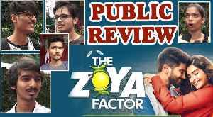 Public Review |  The Zoya Factor | Sonam Kapoor Ahuja, Dulquer Salman [Video]