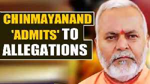 SIT: Chinmayanand admitted to 'most' allegations against him   Oneindia News [Video]