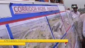 Capt Amarinder Singh inspects construction work of Kartarpur corridor [Video]