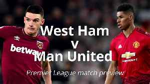 News video: West Ham v Man United: Premier League match preview