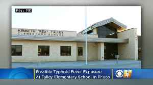 Health Officials Warn Of Possible Typhoid Fever Exposure At Talley Elementary School In Frisco [Video]