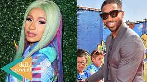 Known Kar-Jenner Pal Reveals He's A Tristan Thompson Fan! Cardi B Comes For Forbes! | DR [Video]