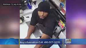 Police Searching For Man Wanted In Windsor Mill Exxon Armed Robbery [Video]