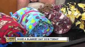 Make A Fleece Blanket Day 2019 [Video]