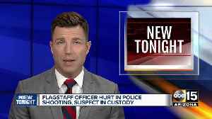 Flagstaff officer hurt during shootout with suspect [Video]