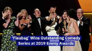 News video: 'Fleabag' Wins Outstanding Comedy Series at 2019 Emmy Awards