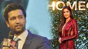 Vicky Kaushal Reacts To Link Up Rumours With Katrina [Video]