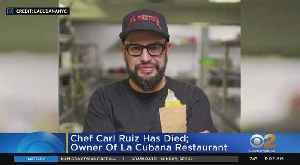 Celebrity Chef Carl Ruiz Dies [Video]
