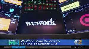 WeWork Reportedly Looking To Replace CEO [Video]