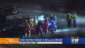Woman Dies After Crashing Into Trailer On Highway In Dallas [Video]