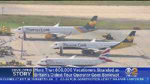 British Travel Firm Thomas Cook Collapses, Leaving Thousands Stranded [Video]