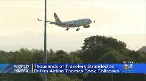 Thomas Cook Airlines Collapses [Video]