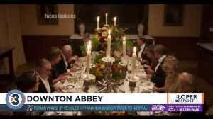 Loper Report: 'Downton Abbey' [Video]