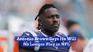 News video: Antonio Brown Quits The NFL