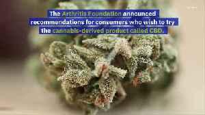 Arthritis Foundation Advises Consumers on CBD Use [Video]