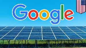 Google announces US$2 billion investment in renewable energy [Video]