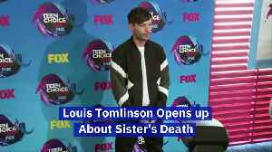 Louis Tomlinson Opens up About Sister's Death [Video]