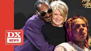 Snoop Dogg Compares Martha Stewart's Gangsta To Tekashi 6ix9ine's [Video]