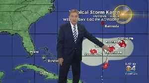 Tracking The Tropics: Will Tropical Storm Karen Come Here? [Video]