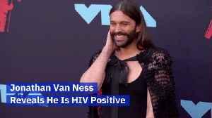 Jonathan Van Ness Is HIV Positive [Video]