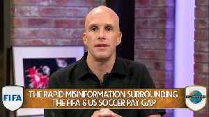 The Soccer Pay Gap Issue Is Warped By Misinformation [Video]