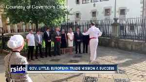 Gov. Little: European trade mission a success [Video]
