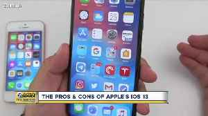 The pros and cons of Apple's IOS 13 [Video]